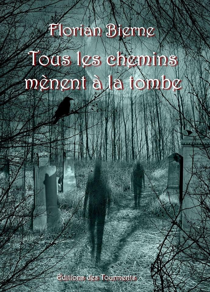 Tous les chemins mènent à la tombe